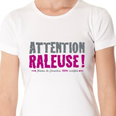 Attention raleuse