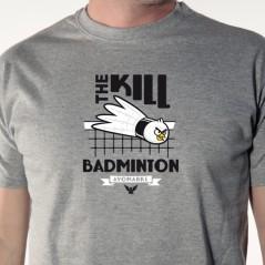 Kill badminton