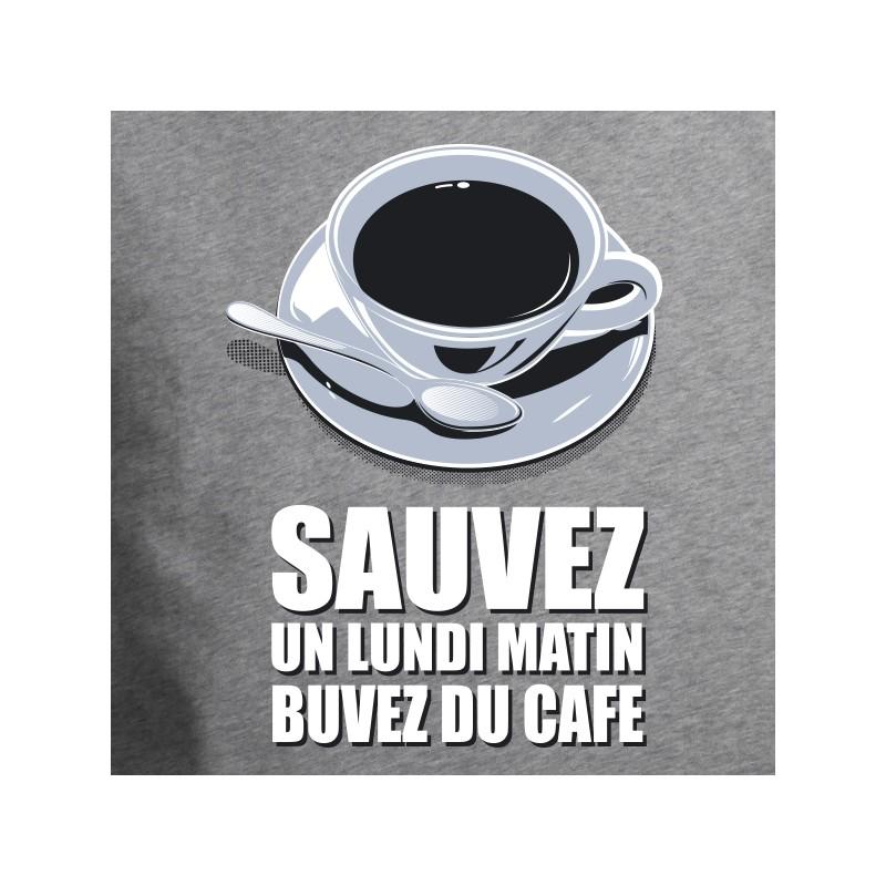 t shirt humour - sauvez un lundi matin