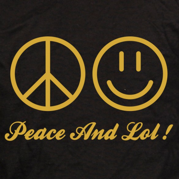 Peace and lol
