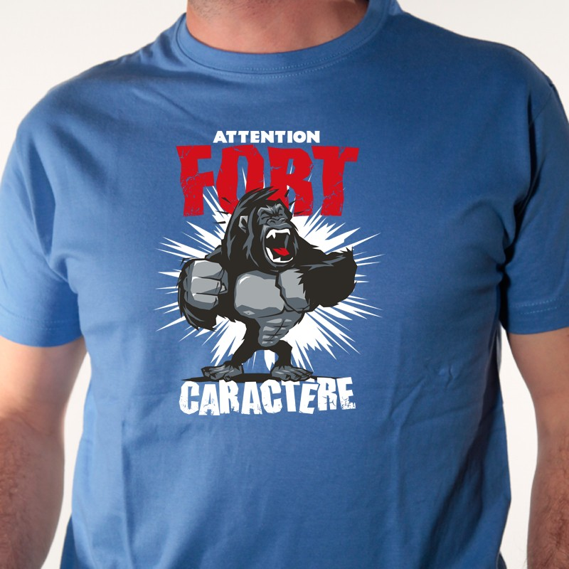 tee shirt humour - fort caract u00e8re gorille