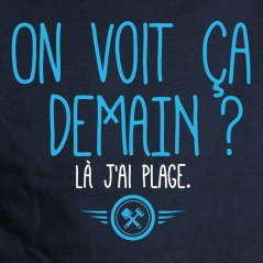 Demain - t-shirt phrase humour