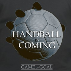 Handball is coming - t-shirt humour