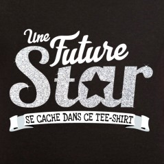 t shirt phrase humoristique - Future star
