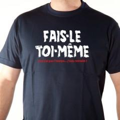 t-shirt phrase humour FAIS-LE TOI MÊME !